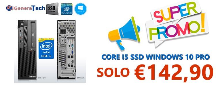 PC DESKTOP RICONDIZIONATO CORE I5 SSD IN OFFERTA